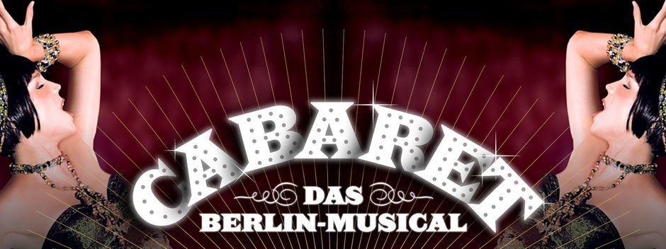 CABARET - Das Berlin-Musical im Berliner Theater Tipi am Kanzleramt